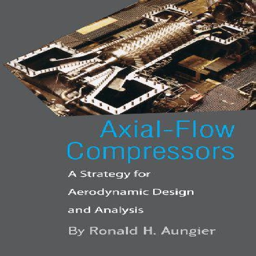 کتاب   Axial-Flow Compressors نوشتهRonald H.Augier